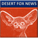 DESERT FOX NEWS