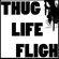ThugLifeFligh
